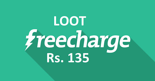 Loot: Freecharge Trick to get Rs.135 Free Recharge