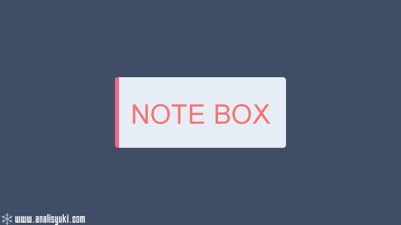 Cara Membuat Note Box Berwarna dengan Border di Blogger