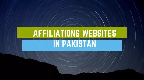Affiliation websites in Pakistan to make money online