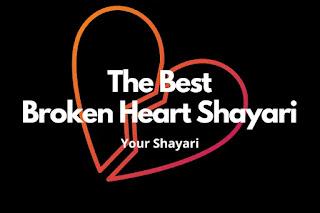 Broken Heart Shayari : #1 Heart Break Shayari In Hindi