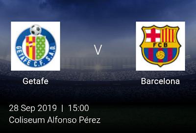 LIVE MATCH: Getafe Vs Barcelona Spanish Laliga 28/09/2019