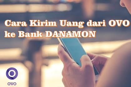Cara Kirim Uang dari OVO ke Bank DANAMON