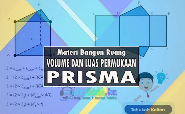 Rumus Volume dan Luas Prisma Lengkap Soal Latihan Kurikulum 2013