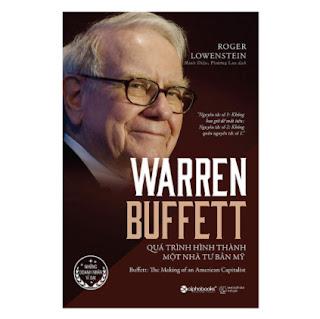 Warren Buffett - Quá Trình Hình Thành Một Nhà Tư Bản Mỹ (Tái Bản 2017) ebook PDF EPUB AWZ3 PRC MOBI