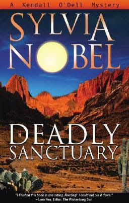 Deadly Sanctuary by Sylvia Nobel and Christy Moeller (Illustrator) - Book cover