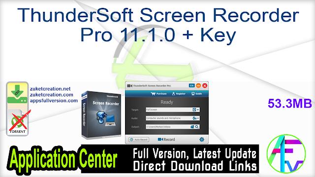 ThunderSoft Screen Recorder Pro 11.1.0 + Key