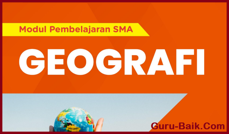 E-Modul Geografi Kelas 11 SMA Tahun 2021/2022