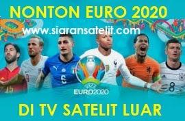 Tv Satelit Luar Negeri Siarkan EURO 2020 Dan Bisa Dijangkau Dari Indonesia