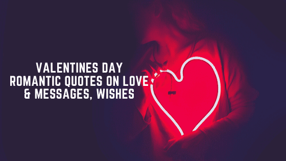 Valentines Day Romantic Quotes On Love & Messages, Wishes