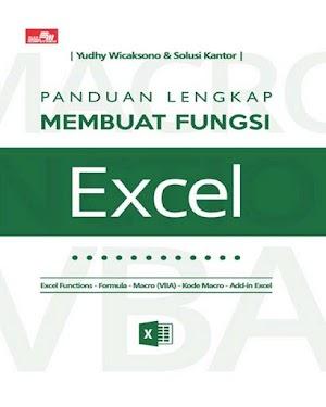 Panduan Lengkap Membuat Fungsi Excel