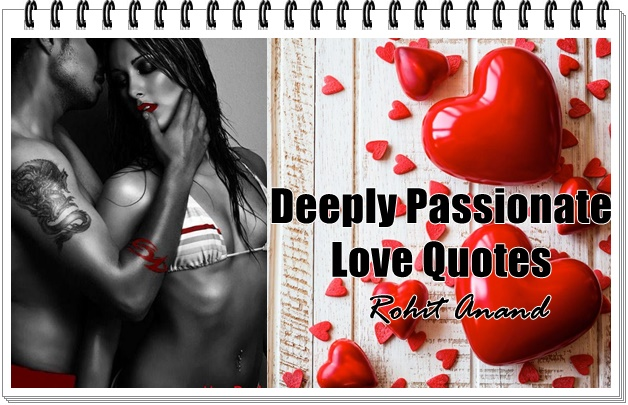 Passionate Love Quotes For Him & Her Best Passion Love Quotes With  images