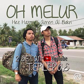 Hez Hazmi & Azren Al Bakri - Oh Melur MP3