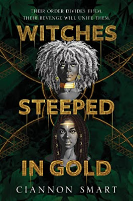 witches steeped in gold by ciannon smart black girl magic