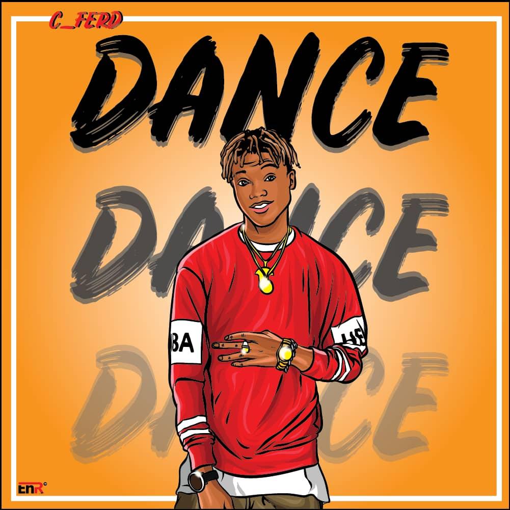 [Music] C ferd - Dance (prod. Chopspoonz) #Arewapublisize