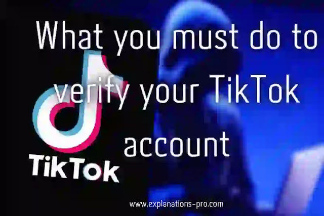 What you must do to verify your TikTok account