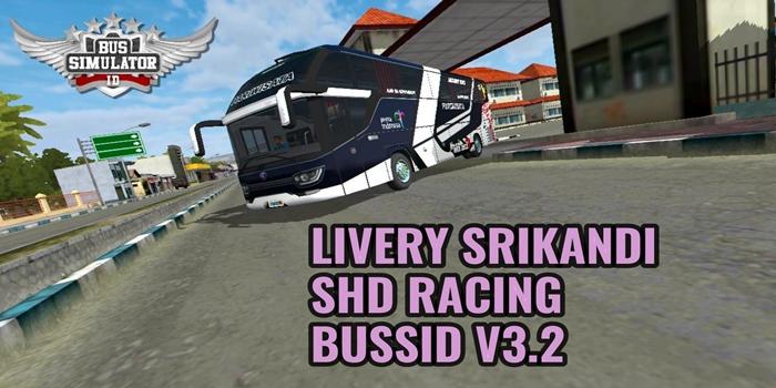 livery bussid srikandi shd racing
