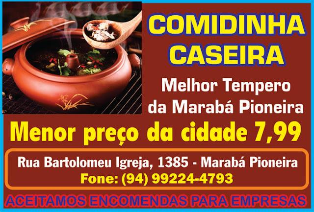 COMIDINHA CASEIRA -- MELHOR TEMPERO DA MARABÁ PIONEIRA