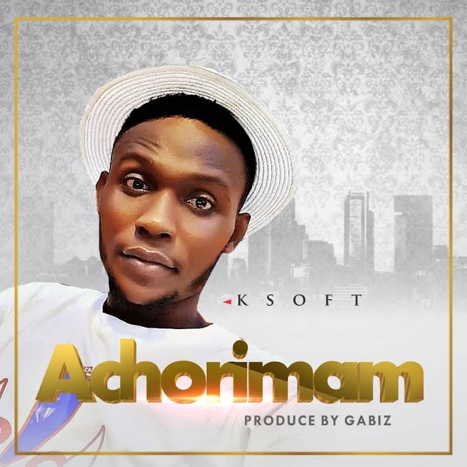 DOWNLOAD MUSIC : KSoft - Achorimam