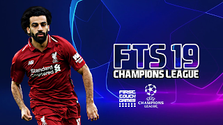 FTS 19 Champions League Android Offline 300 MB HD Graphics