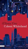 Zona Uno de Colson Whitehead