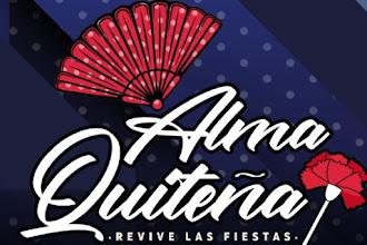 Fiesta Alma Quiteña 2019: Revive las Fiestas
