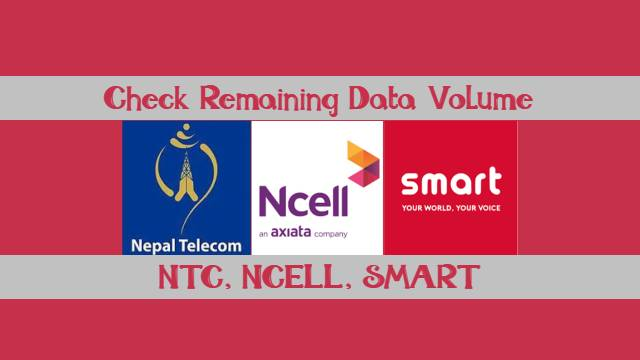 How to Check Remaining Data Volume in NTC, Ncell & Smart Cell?