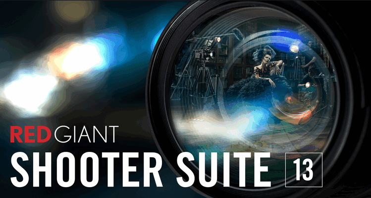 Red Giant Shooter Suite 13 Full Version
