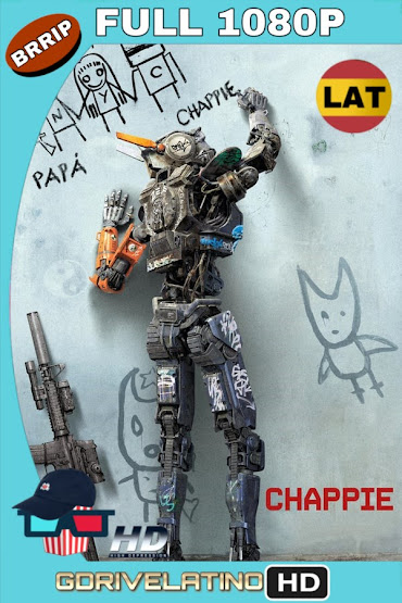 Chappie (2015) BRRip 1080p Latino-Ingles MKV