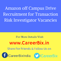 Amazon off Campus Drive Recruitment for Transaction Risk Investigator Vacancies