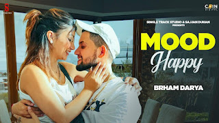 Mood Happy Lyrics in English – Brham Darya