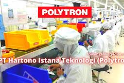 Lowongan Kerja PT Hartono Istana Teknologi (Polytron)
