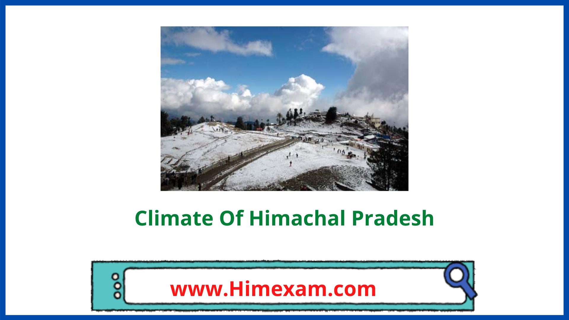 Climate Of Himachal Pradesh