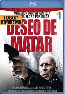 Deseo De Matar [2017] [1080p BRrip] [Castellano] [GoogleDrive] LaChapelHD