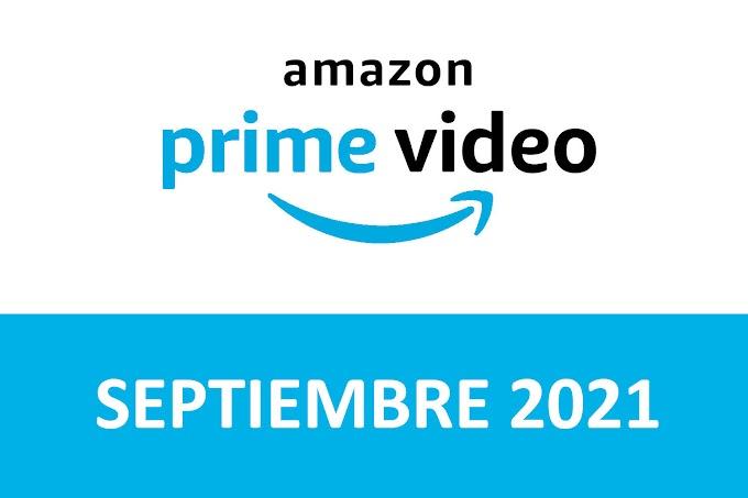Novedades y Estrenos de Prime Video España Septiembre 2021