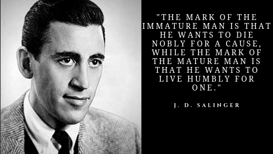 JD Salinger Quotes | Famous inspirational quotes of JD Salinger