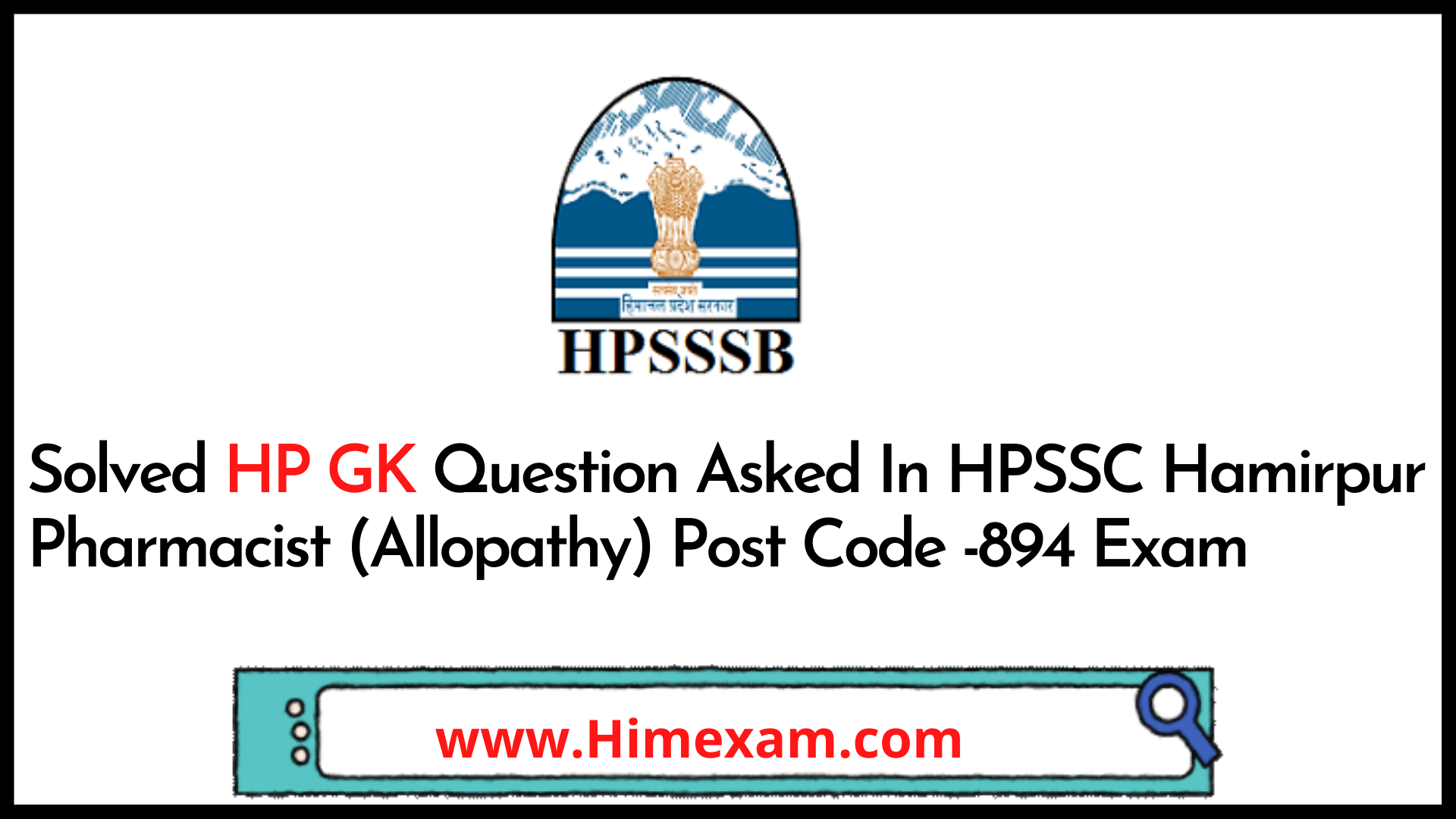 Solved HP GK Question Asked In HPSSC Hamirpur Pharmacist (Allopathy)  Post Code -894 Exam