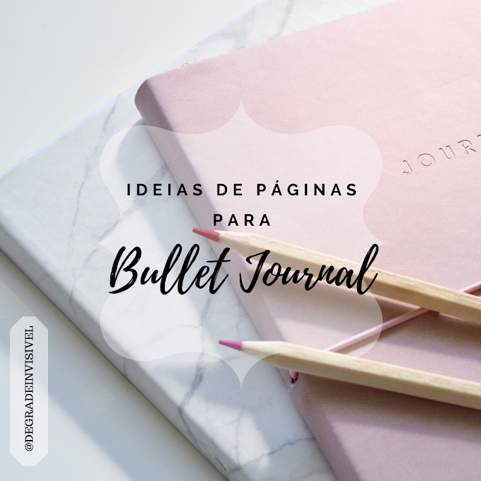 Ideias de Páginas para Bullet Journal