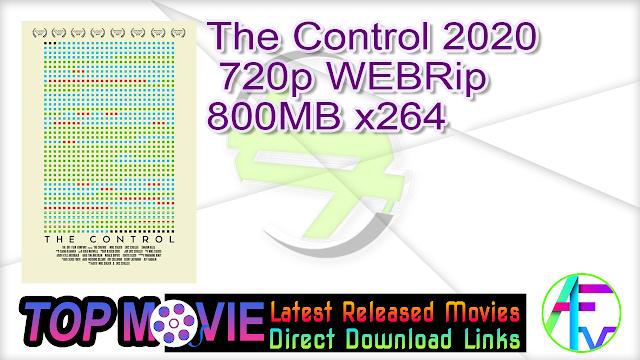 The Control 2020 720p WEBRip 800MB x264