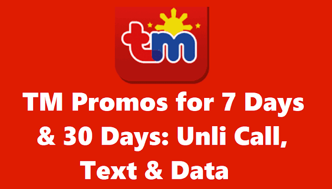 TM Promos for 7 Days & 30 Days: Unli Call, Text & Data