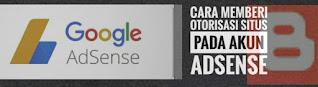 Cara Memberi Otorisasi Situs Pada Akun Adsense