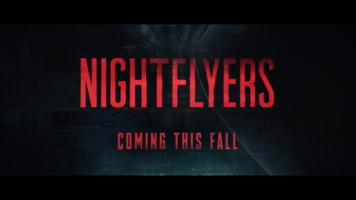 Nightflyers - Promos, First Look Photo, Featurettes + Poster