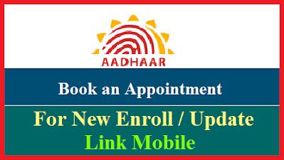 link-update-mobile-number-edit-aadhaar-detail-book-an-appointment-online
