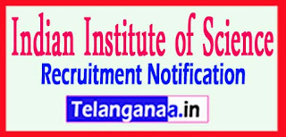 IISc Indian Institute of Science Recruitment Notification 2017 Last Date 10-05-2017