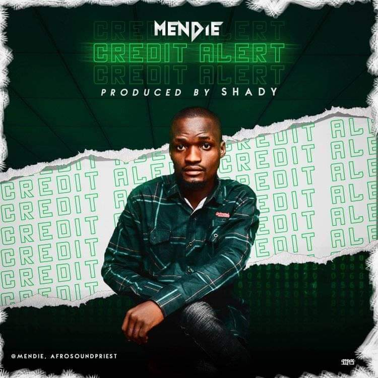 [Music] Mendie - Credit Alert (prod. Shady)