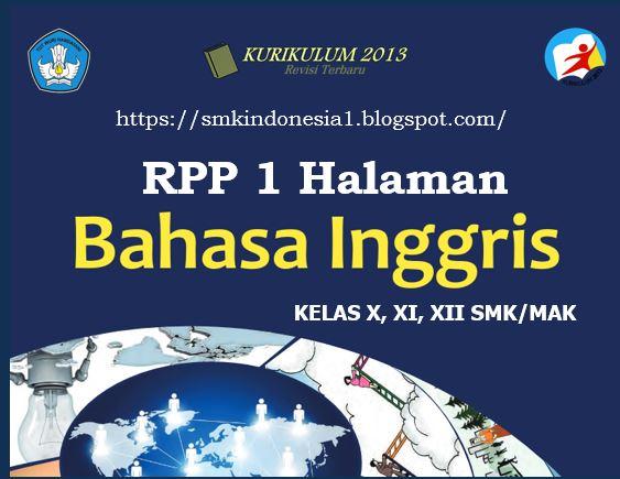 Rpp Bahasa Inggris 1 Lembar Kelas X Xi Dan Xii Smk Smk Indonesia 1