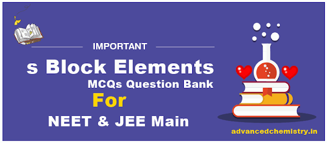 s Block Elements MCQs Question Bank
