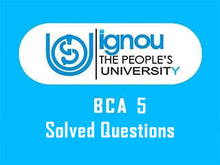 IGNOU BCA 5 Previous Year Solved Question Paper Download