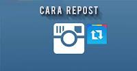 Cara Mudah Regram atau Repost Photo Instagram di Android