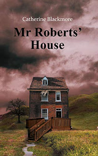 Mr Roberts House - a ghost horror book promotion sites Catherine Blackmore