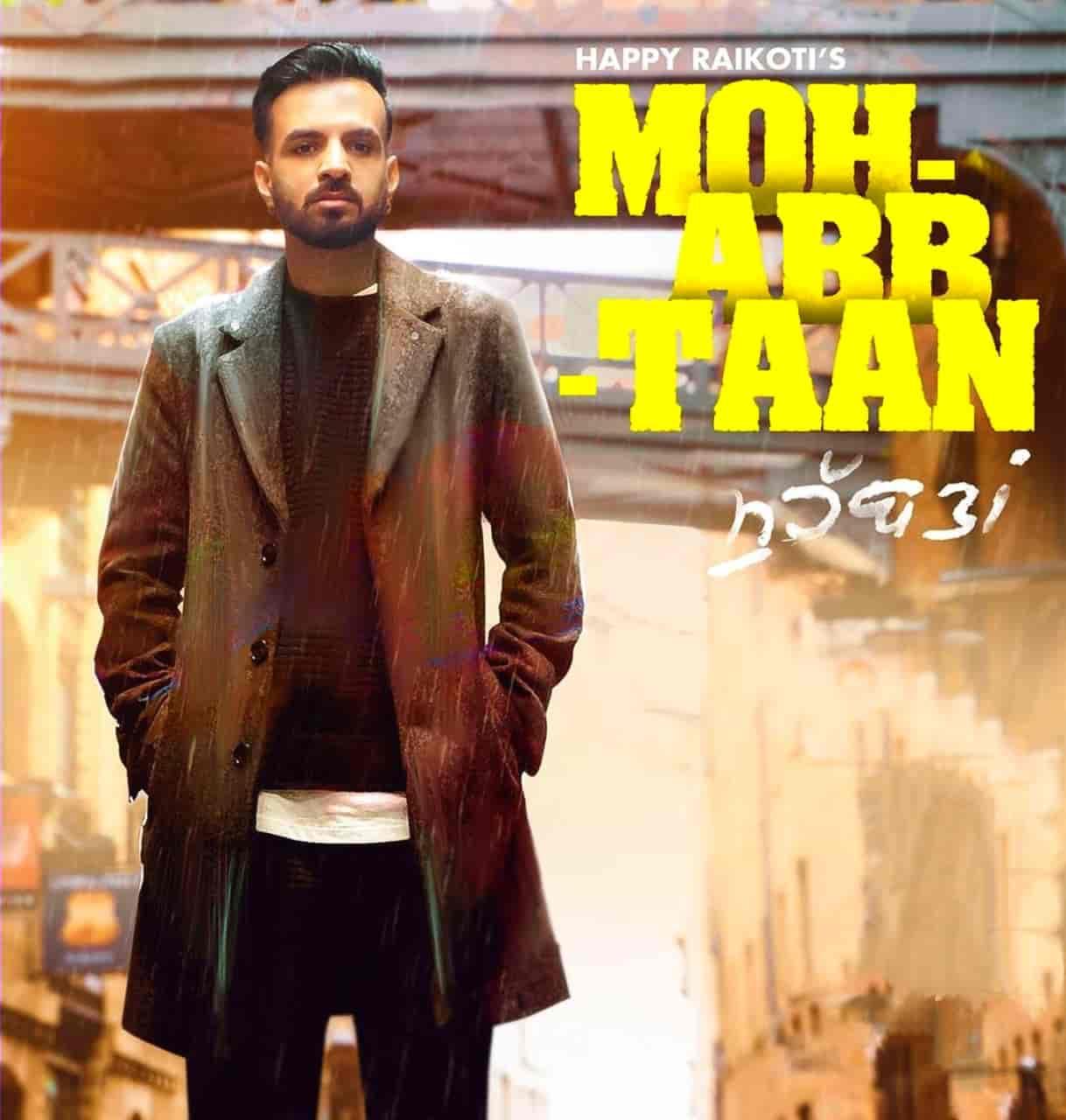 Mohabbtaan Punjabi Song Lyrics Happy Raikoti